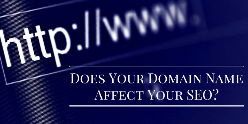 Does your domain name affect your SEO?