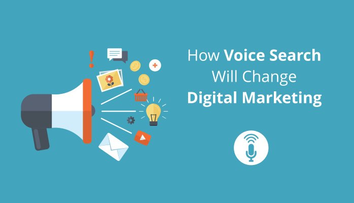 How will voice search change digital marketing?