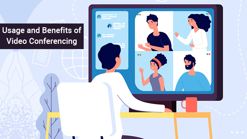 Video Conferencing Systems Usage and Benefits