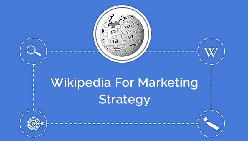 Why Wikipedia Must Be Part of Marketing Strategy?