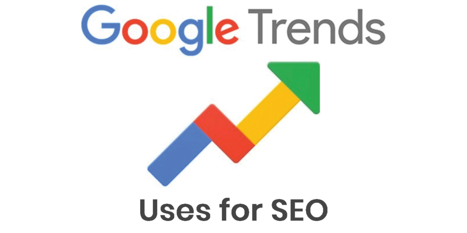 What are Google Trends and how to use it for SEO?