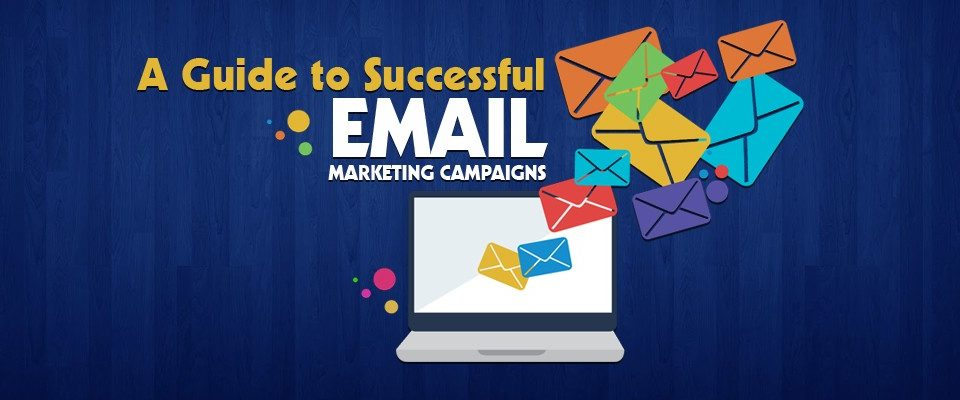 Email Marketing Campaign – A Step by Step Guide